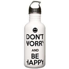Dont Worry and Be Happ Water Bottle