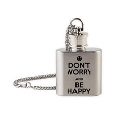 Dont Worry and Be Happy Flask Necklace