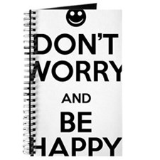 Dont Worry and Be Happy Journal