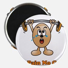 No Pain No Gain Magnet