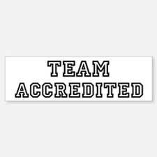 Team ACCREDITED Bumper Bumper Bumper Sticker