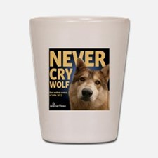Never Cry Wolf Shot Glass
