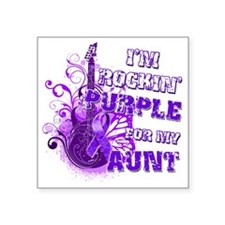 "Im Rockin Purple for my Aun Square Sticker 3"" x 3"""