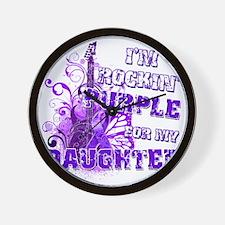 Im Rockin Purple for my Daughter Wall Clock