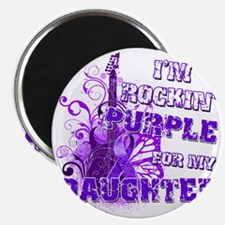 Im Rockin Purple for my Daughter Magnet