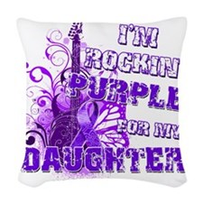 Im Rockin Purple for my Daught Woven Throw Pillow