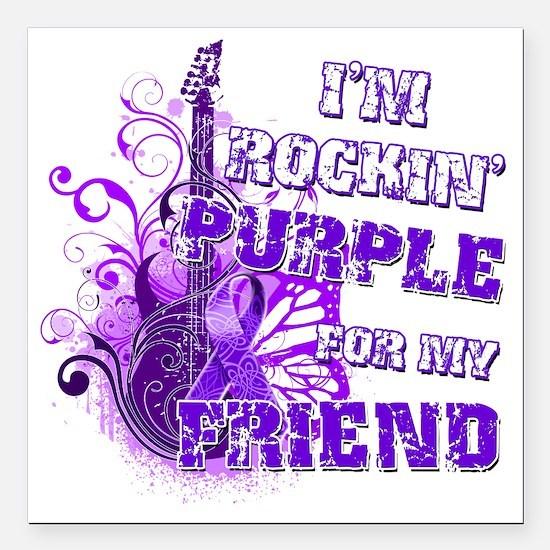 "Im Rockin Purple for my  Square Car Magnet 3"" x 3"""