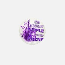 Im Rockin Purple for my Friend Mini Button
