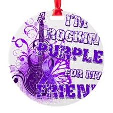 Im Rockin Purple for my Friend Ornament