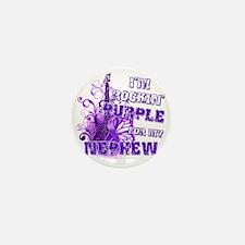 Im Rockin Purple for my Nephew Mini Button