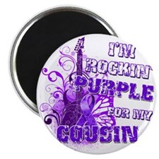 Im Rockin Purple for my Cousin Magnet