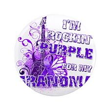 "Im Rockin Purple for my Grandma 3.5"" Button"
