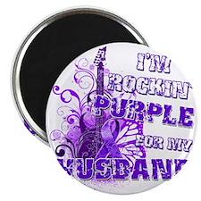 Im Rockin Purple for my Husband Magnet