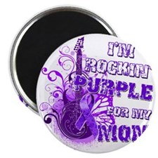 Im Rockin Purple for my Mom Magnet