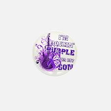 Im Rockin Purple for my Son Mini Button