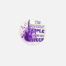 Im Rockin Purple for my Niece Mini Button