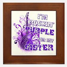 Im Rockin Purple for my Sister Framed Tile