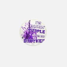 Im Rockin Purple for my Brother Mini Button