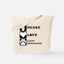 Peace Love Giant Schnauzer Tote Bag