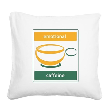 Emotional Caffeine Square Canvas Pillow