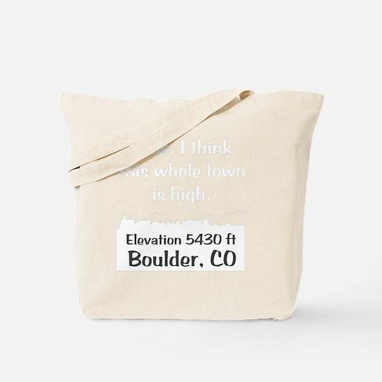 Boulder_High_Town_wht Tote Bag