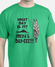 Freya's Day T-Shirt