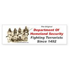 Fighting Terrorists since 1492 Bumper Bumper Sticker