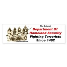 Fighting Terrorists since 1492 Bumper Bumper Sticker