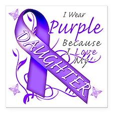 "I Wear Purple Because I  Square Car Magnet 3"" x 3"""