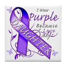 I Wear Purple Because I Love My Daugh Tile Coaster