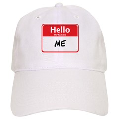 Hello My Name is Me Baseball Cap