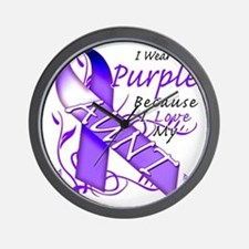 I Wear Purple Because I Love My Aunt Wall Clock