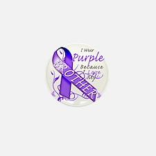 I Wear Purple Because I Love My Brothe Mini Button
