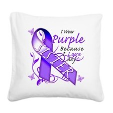 I Wear Purple Because I Love  Square Canvas Pillow