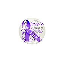 I Wear Purple Because I Love My Sister Mini Button