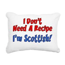 Dont Need A Recipe Scott Rectangular Canvas Pillow
