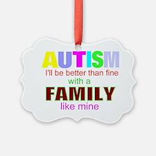fine autism family Ornament