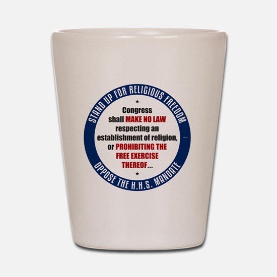 mar12_oppose_hhs Shot Glass
