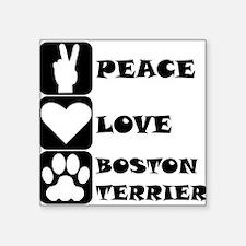 Peace Love Boston Terrier Sticker