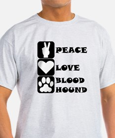 Peace Love Bloodhound T-Shirt