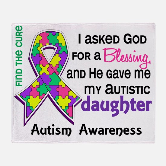 D Blessing 4 Autism Daughter Throw Blanket