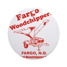 Fargowoodchippers Round Ornament