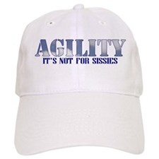 AGILITY: it's not for sissies Baseball Cap