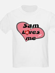sam loves me Kids T-Shirt