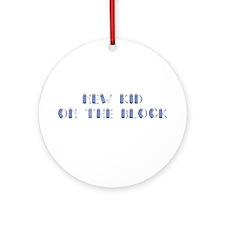 new kid Ornament (Round)
