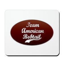 Team Bobtail Mousepad