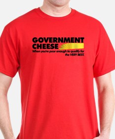 Government Cheese T-Shirt