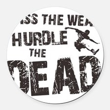 hurdle the dead Round Car Magnet