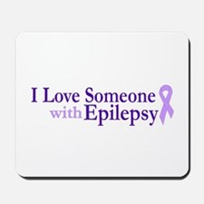 Love Someone with Epilepsy Mousepad