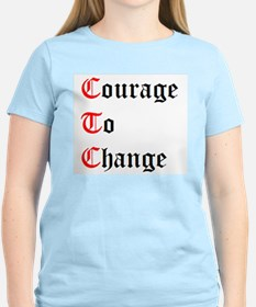 Courage To Change T-Shirt